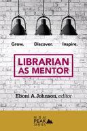 Librarian as Mentor