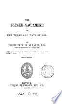 The blessed sacrament: or, The works and ways of God