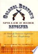 Colonel Burton s Spiller   Burr Revolver