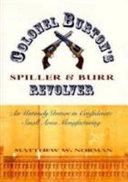 Colonel Burton's Spiller & Burr Revolver [Pdf/ePub] eBook