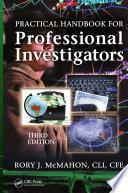 Practical Handbook for Professional Investigators  Third Edition