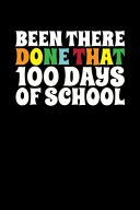 Been There Done That 100 Days of School