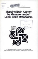 Mapping Brain Activity by Measurement of Local Brain Metabolism