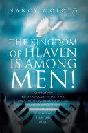 The Kingdom of Heaven Is Among Men