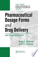 Pharmaceutical Dosage Forms and Drug Delivery, Second Edition