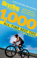 Bicycling Magazine s 1000 All Time Best Tips  Revised