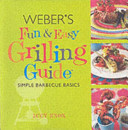 Weber S Fun And Easy Grilling Guide Book PDF