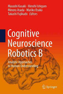 Cognitive Neuroscience Robotics B Book PDF