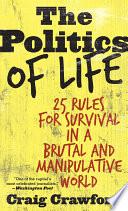 The Politics of Life