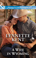 A Wife in Wyoming (Mills & Boon American Romance) (The Marshall Brothers, Book 1) Book