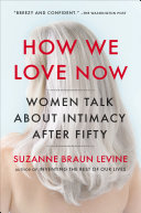 How We Love Now