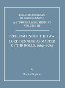 A Study in Legal History Volume III  Freedom under the Law