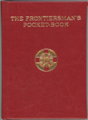 The Frontiersman s Pocket Book