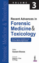 Recent Advances in Forensic Medicine   Toxicology