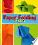 Paper Folding Fun