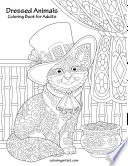 Dressed Animals Coloring Book for Adults 1