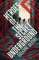 Pdf Heroes of the Secret Underground