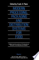 Modern Processing  Packaging and Distribution Systems for Food