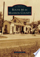 Route 66 in Madison County Book