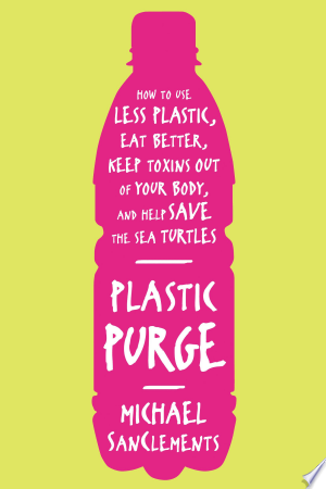 Download Plastic Purge Free Books - Read Books