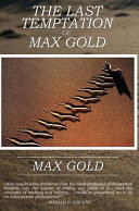 The Last Temptation of Max Gold