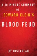 Blood Feud by Edward Klein - A 30-minute Instaread Summary ebook