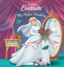 Cinderella: My Perfect Wedding