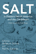 Salt in Eastern North America and the Caribbean