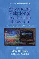 Advancing Relational Leadership Research