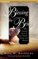Blessing the Bridge