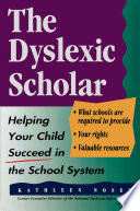 The Dyslexic Scholar Book