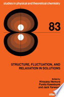 Structure  Fluctuation  and Relaxation in Solutions