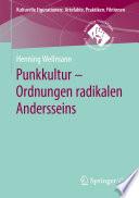 Punkkultur – Ordnungen radikalen Andersseins