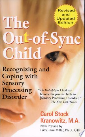 Read Online The Out-of-sync Child Free Books - Unlimited Book