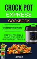 Crock Pot Express Cookbook