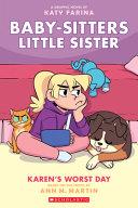 Karen s Worst Day  Baby Sitters Little Sister Graphic Novel  3