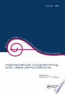 Mathematical Programming with Data Perturbations