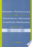 Energy Principles and Variational Methods in Applied Mechanics Book