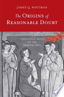 The Origins of Reasonable Doubt Book