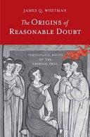 The Origins of Reasonable Doubt