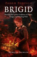 Pagan Portals - Brigid Pdf/ePub eBook