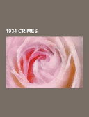 Read Online 1934 Crimes For Free