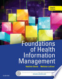 """Foundations of Health Information Management E-Book"" by Nadinia A. Davis, Melissa LaCour"