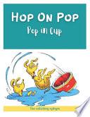 Hop on Pop Pup in Cup