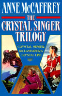 The Crystal Singer Trilogy