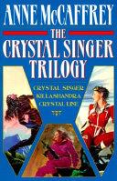 The Crystal Singer Trilogy