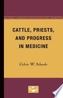 Cattle Priests And Progress In Medicine