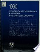 Sejarah dan pembangunan pariwisata, pos, dan telekomunikasi