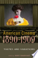 American Cinema  1890 1909 Book