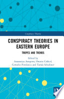 Conspiracy Theories In Eastern Europe Book PDF